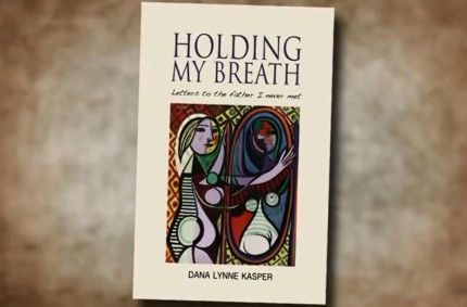 Video:  Holding My Breath- Letters to the Father I Never Met
